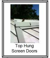 Top hung screen door